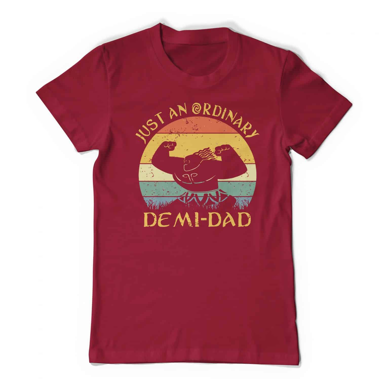 Maui Just An Ordinary Demi Dad Garnet Tee Shirt